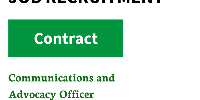 Vacancy – Communications and Advocacy Officer